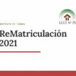 Rematriculación 2021 para 2do y 3er año.